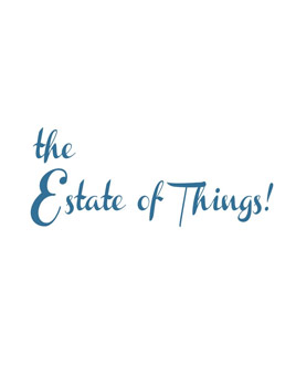 The Estate of Things
